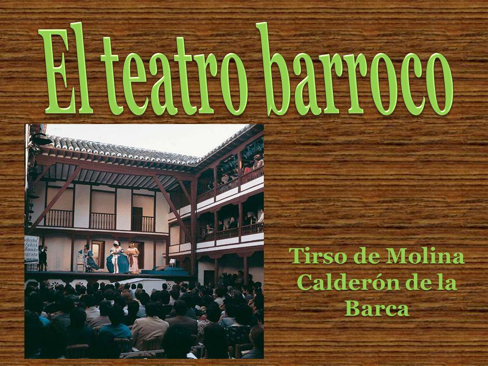 Tirso de Molina Calderón de la Barca
