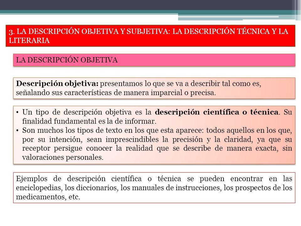 4.RASGOS LINGÜÍSTICOS DE LA DESCRIPCIÓN.