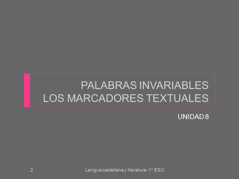 3 LAS PALABRAS INVARIABLES Las palabras invariables son aquellas que no tienen morfemas flexivos y, por tanto, no sufren modificaciones de género, número, persona… Hay TRES clases de PALABRAS INVARIABLES: ADVERBIOS Son palabras con SIGNIFICADO LÉXICO.