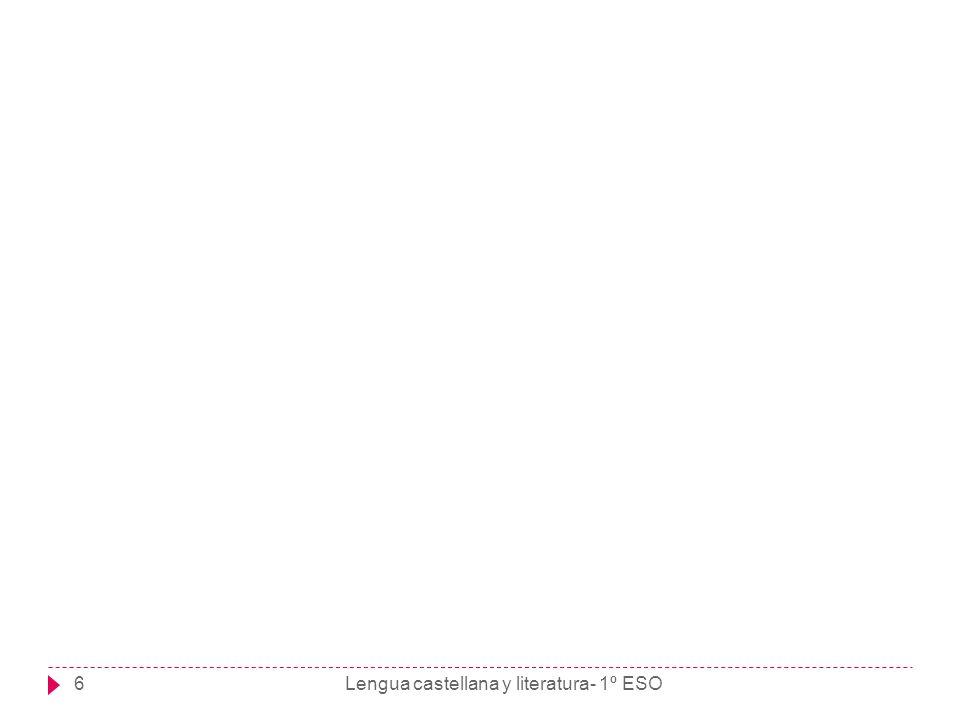 Lengua castellana y literatura- 1º ESO6