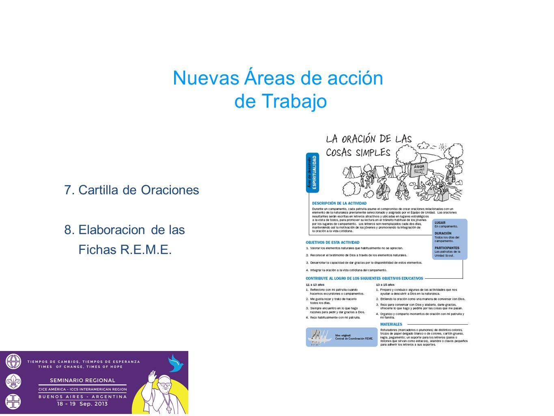 Nuevas Áreas de acción de Trabajo 7. Cartilla de Oraciones 8. Elaboracion de las Fichas R.E.M.E.