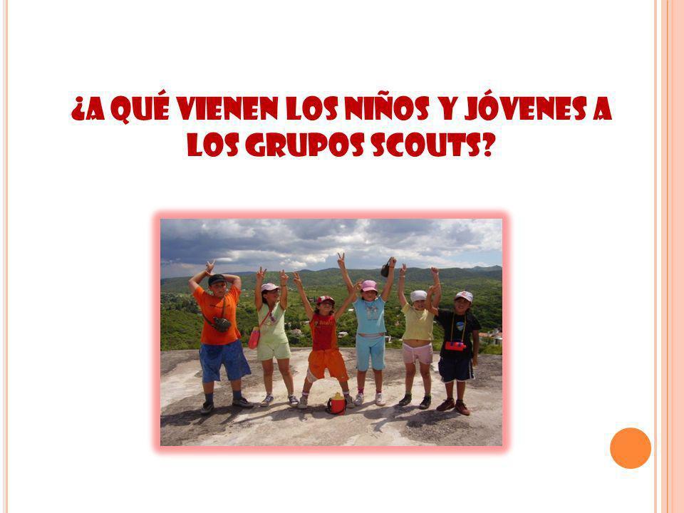 ¿A qué vienen los niños y jóvenes a los grupos scouts?