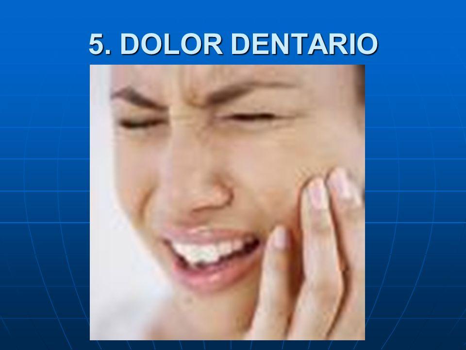 5. DOLOR DENTARIO