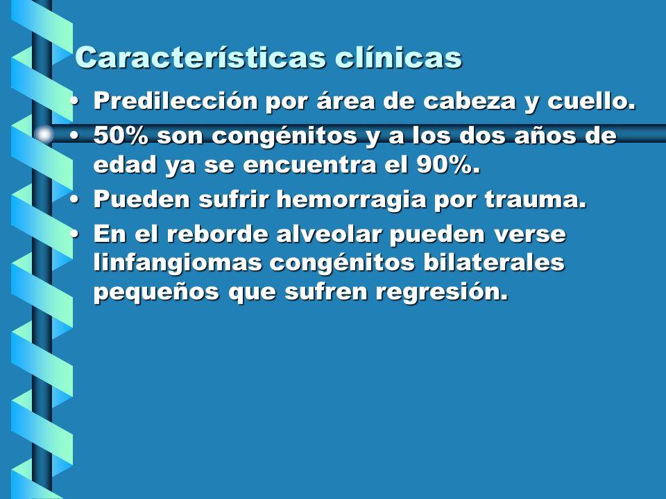 Características clínicas Predilección por área de cabeza y cuello.Predilección por área de cabeza y cuello.