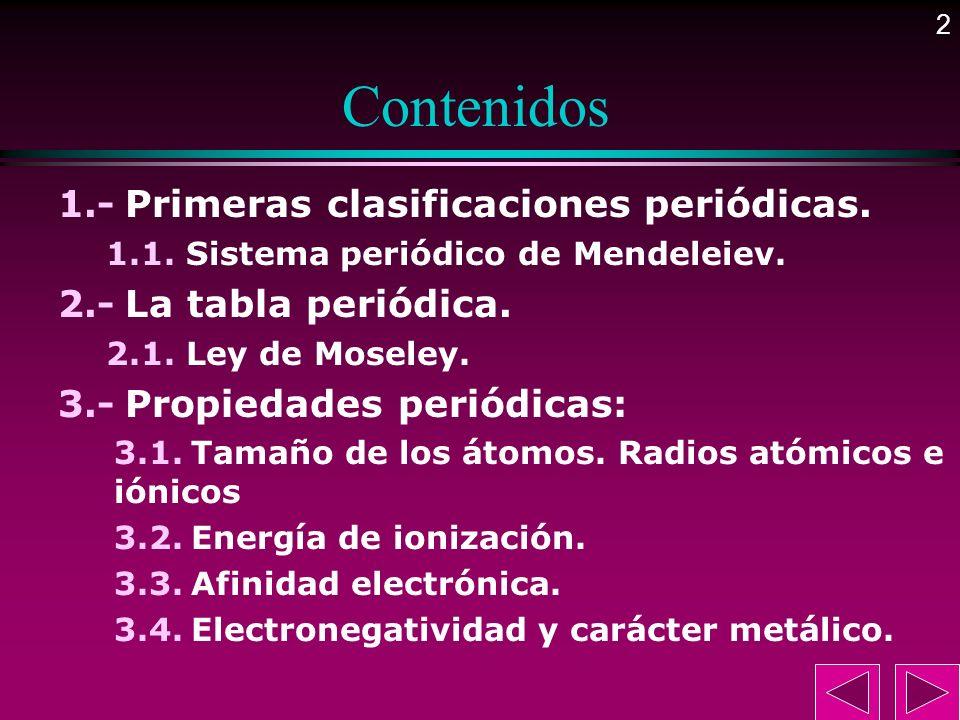 3 Primeras clasificaciones periódicas.