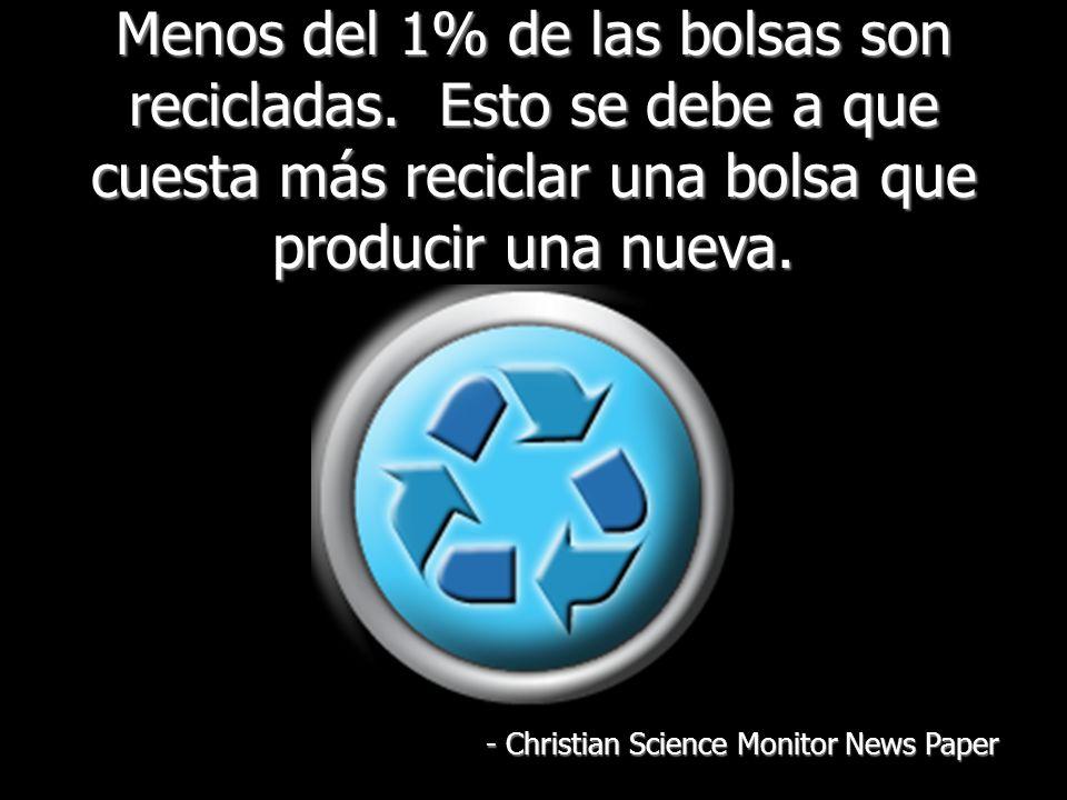 Las bolsas de plástico se hacen de polietileno: un termoplástico hecho de aceite - CNN.com/tecnhology November 16, 2007