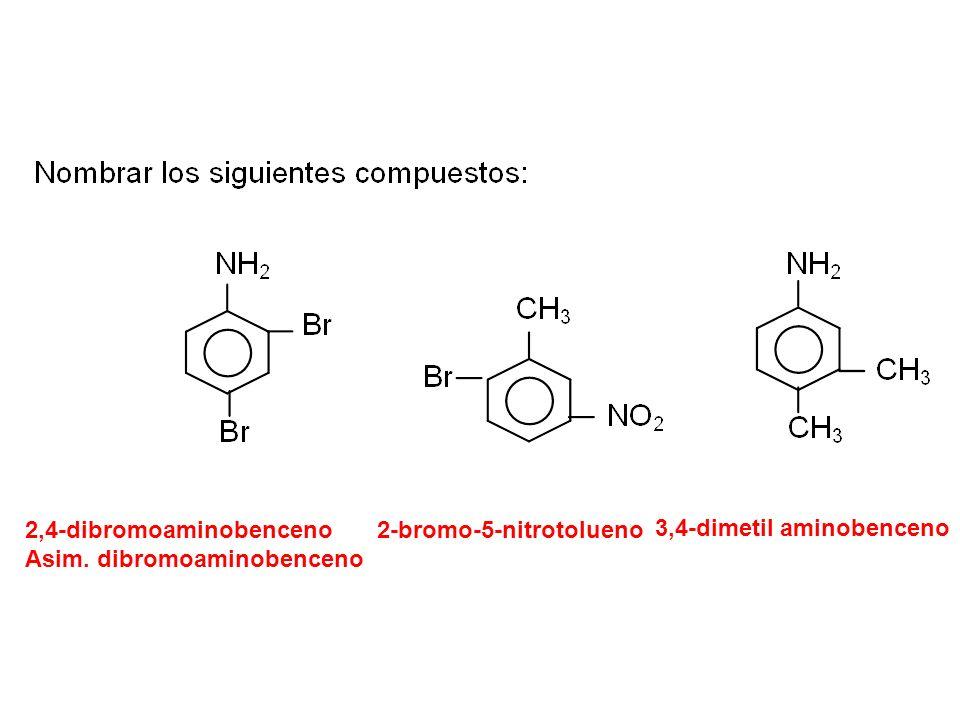 2,4-dibromoaminobenceno Asim. dibromoaminobenceno 2-bromo-5-nitrotolueno 3,4-dimetil aminobenceno