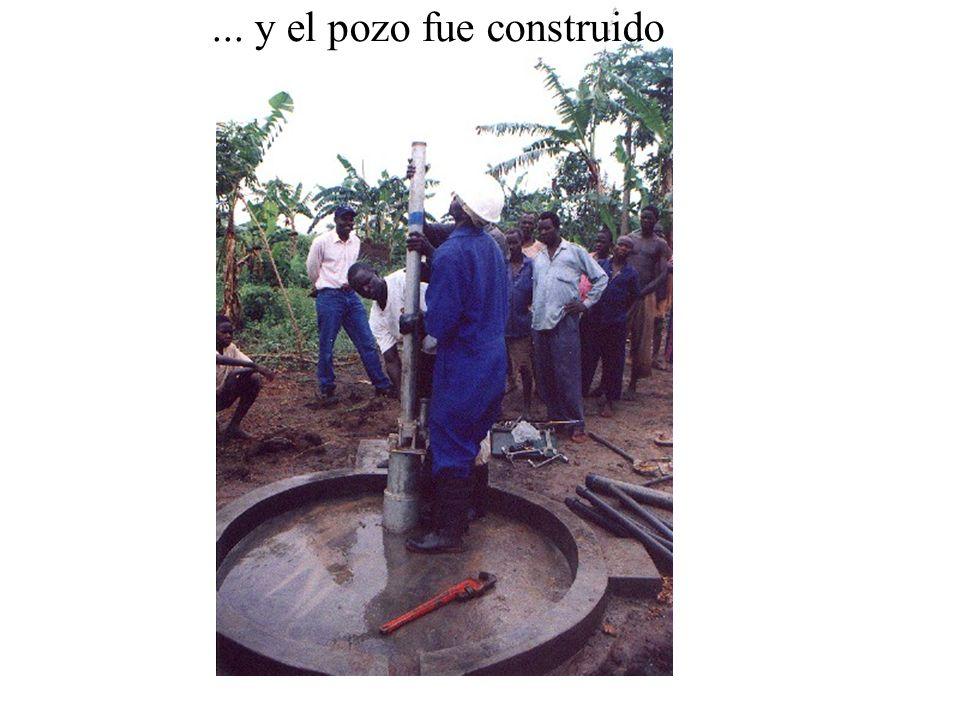 ... y el pozo fue construido