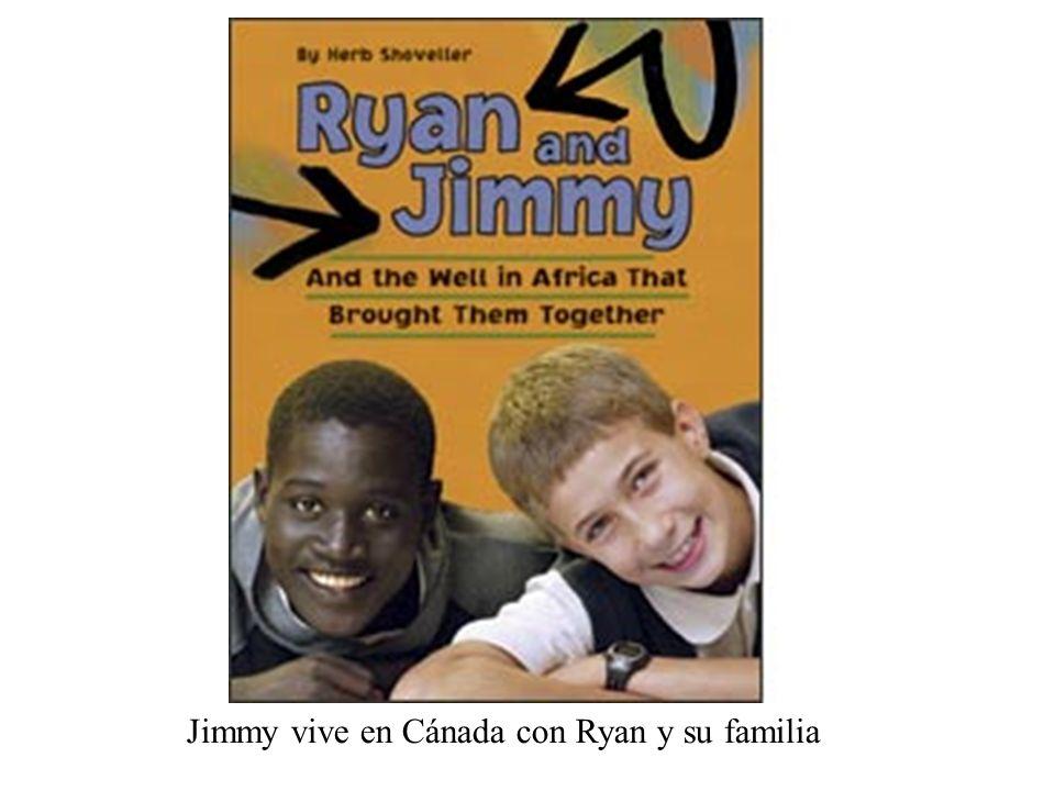 Jimmy vive en Cánada con Ryan y su familia