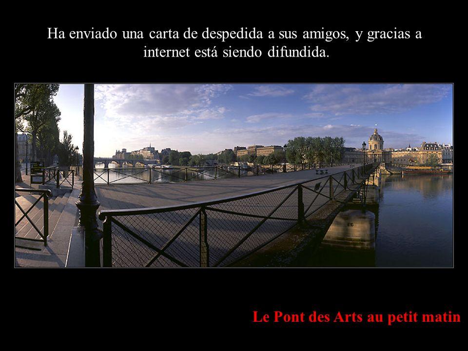 Le Pont Neuf Black & white A los viejos les enseñaría que la muerte no llega con la vejez, sino con el olvido