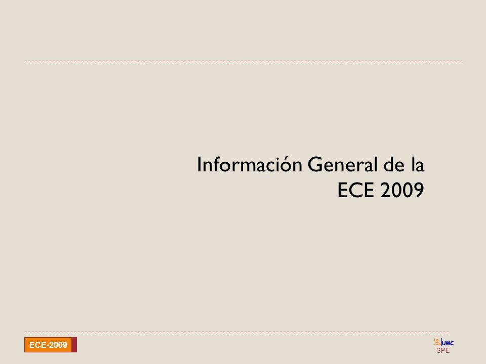 SPE ECE-2009 Información General de la ECE 2009