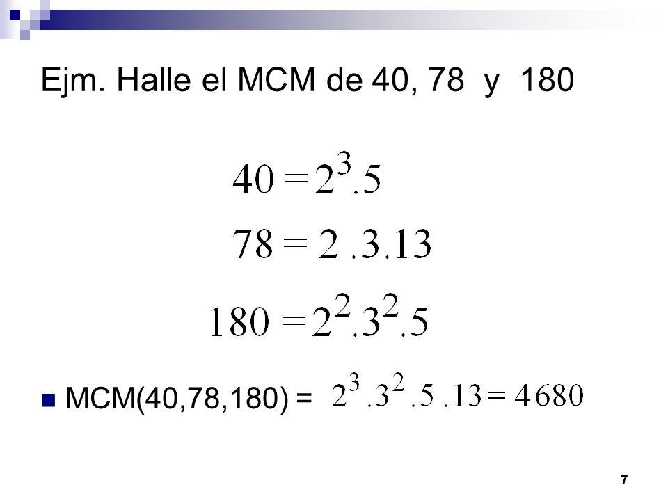 8 MÁXIMO COMÚN DIVISOR (M.C.D.) Dado un conjunto de números enteros positivos, el MCD de dichos números es un entero positivo que cumple las siguientes condiciones: 1.