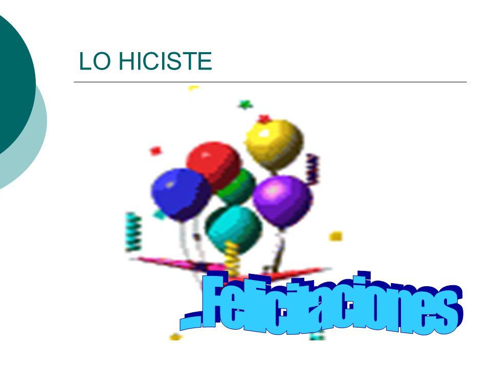 LO HICISTE