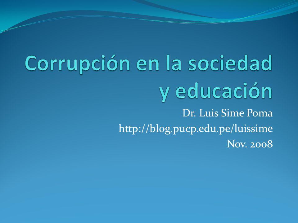 Dr. Luis Sime Poma http://blog.pucp.edu.pe/luissime Nov. 2008