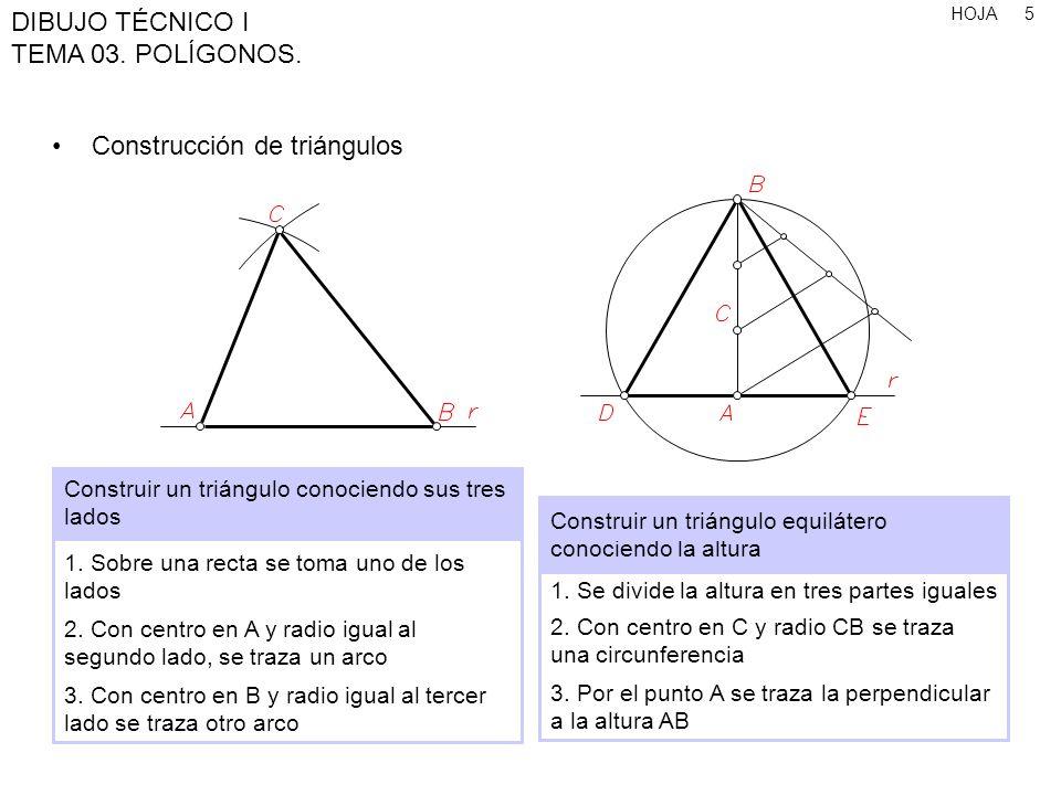 HOJA DIBUJO TÉCNICO I TEMA 03.POLÍGONOS. 26 Polígonos de n lados, conociendo el lado 1.