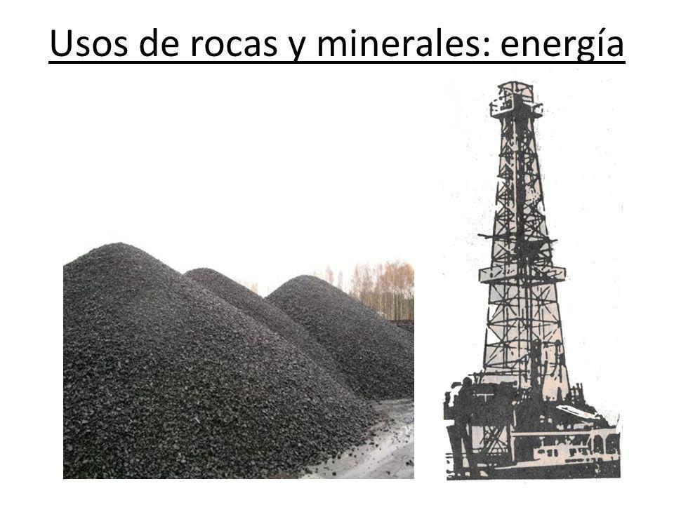 Usos de rocas y minerales: energía