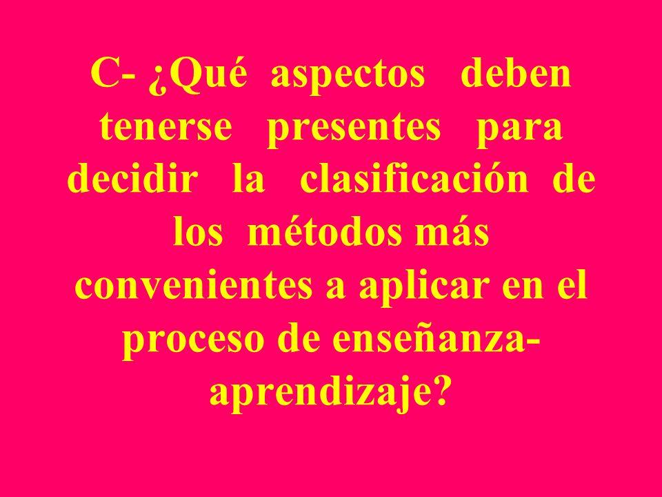 B- ¿Pueden reconocerse con claridad las diferencias entre los métodos búsqueda parcial y conversación heurística, que son considerados métodos de la c
