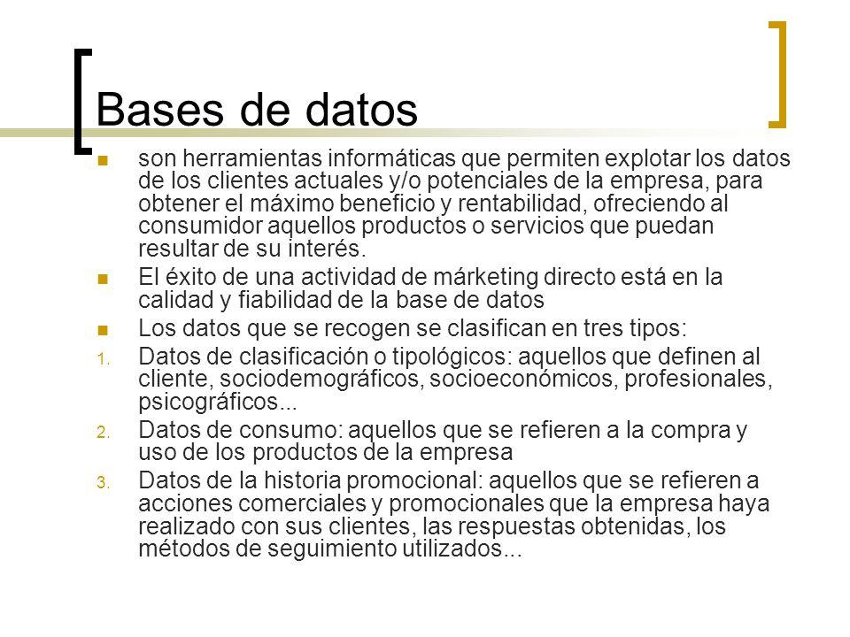 Bases de datos son herramientas informáticas que permiten explotar los datos de los clientes actuales y/o potenciales de la empresa, para obtener el m