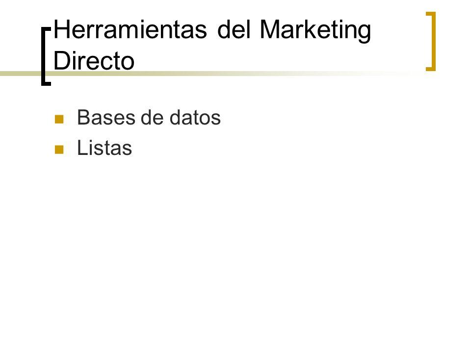 Herramientas del Marketing Directo Bases de datos Listas