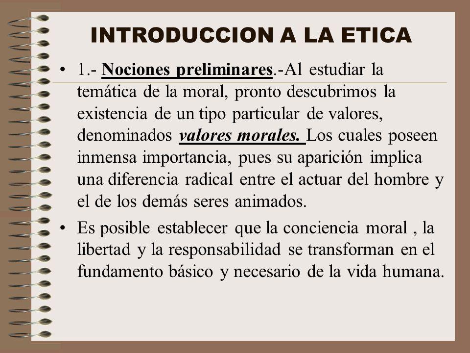 Es decir, se pone en evidencia que los valores son esenciales para el hombre y su vida, la cual desarrolla junto a otras libertades.