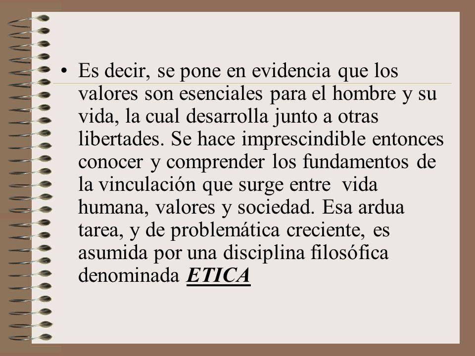 La ética busca clarificar y comprender las relaciones que se establecen entre el actuar humano, los valores y las normas morales que se gestan y desarrollan en la vida social.
