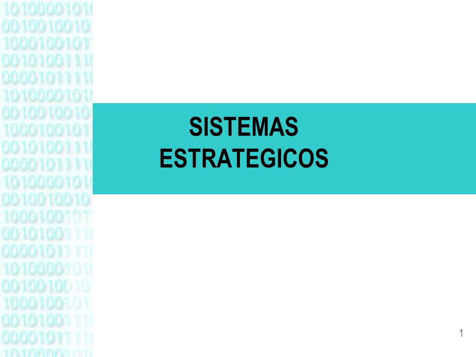 1 SISTEMAS ESTRATEGICOS