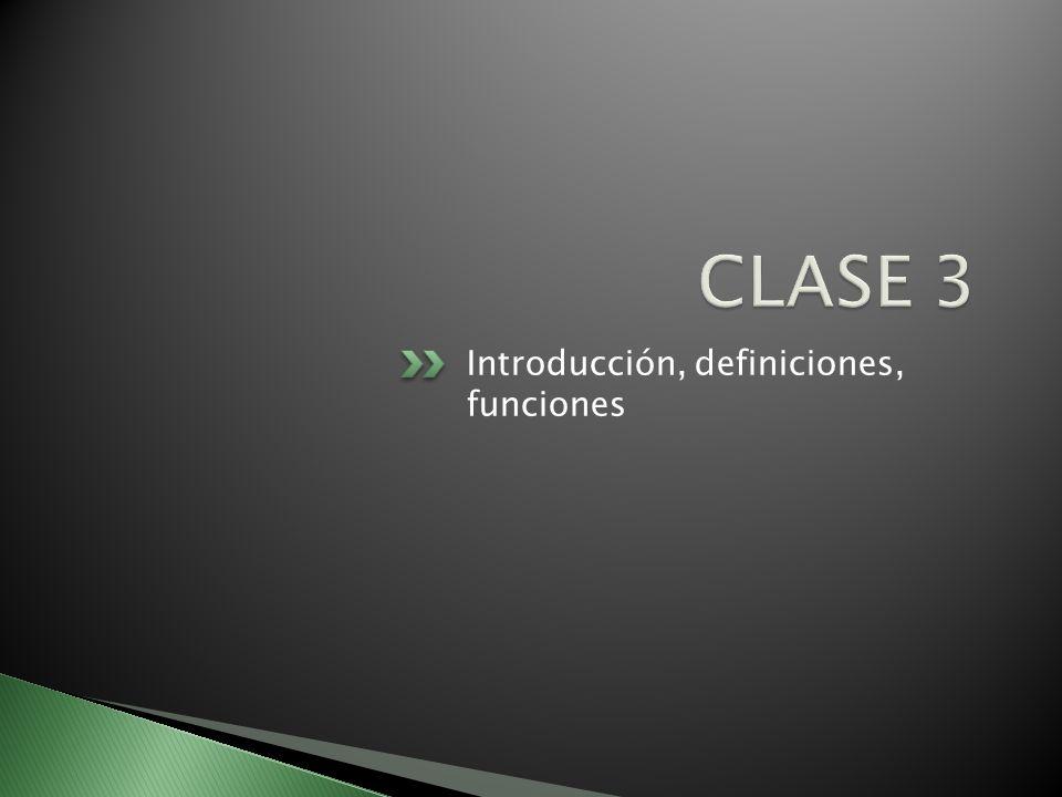 Introducción, definiciones, funciones