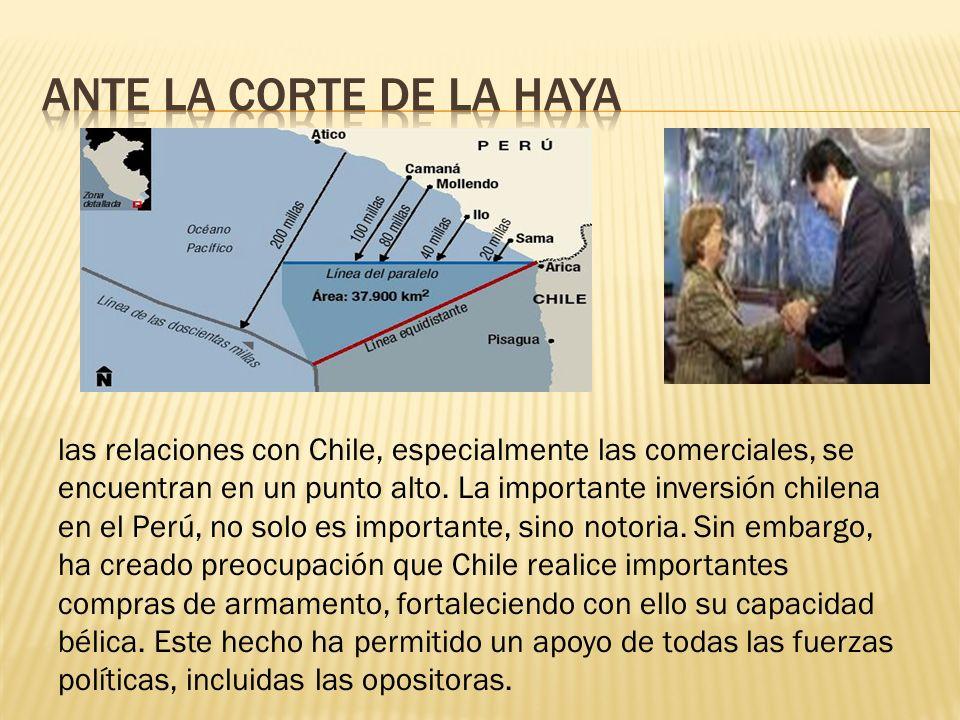 las relaciones con Chile, especialmente las comerciales, se encuentran en un punto alto. La importante inversión chilena en el Perú, no solo es import