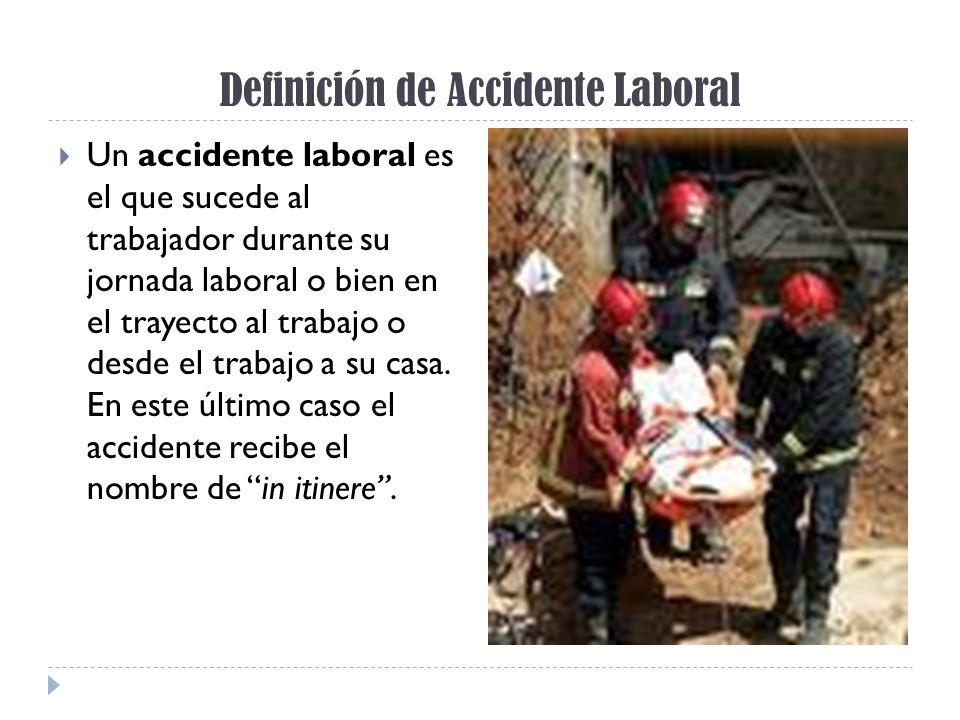 Definición de Accidente Laboral Un accidente laboral es el que sucede al trabajador durante su jornada laboral o bien en el trayecto al trabajo o desd