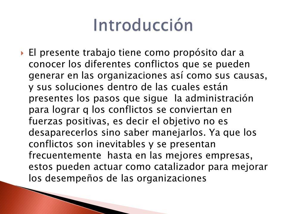 Reconocer y definir el conflicto Identificar el motivo del conflicto Analizar y decidir Dar contestación 5.