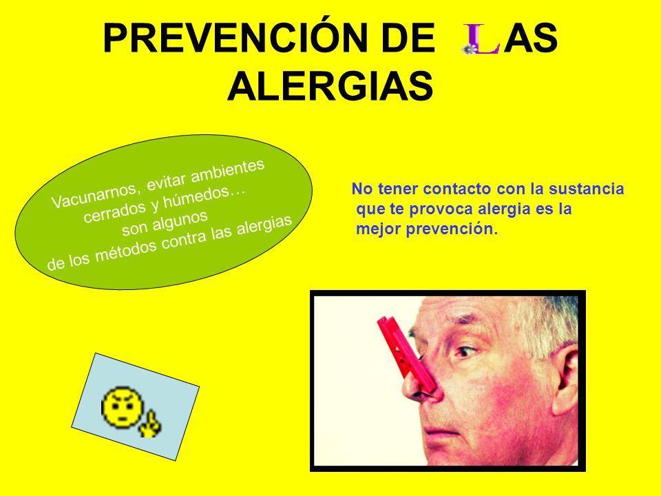 TIPOS DE ALERGIAS Alergia al polen Alergia a los ácaros del polvo Alergia a la piel y el pelo de los animales Alergia a los alimentos Alergia a los medicamentos Alergia a la picadura de algunos insectos