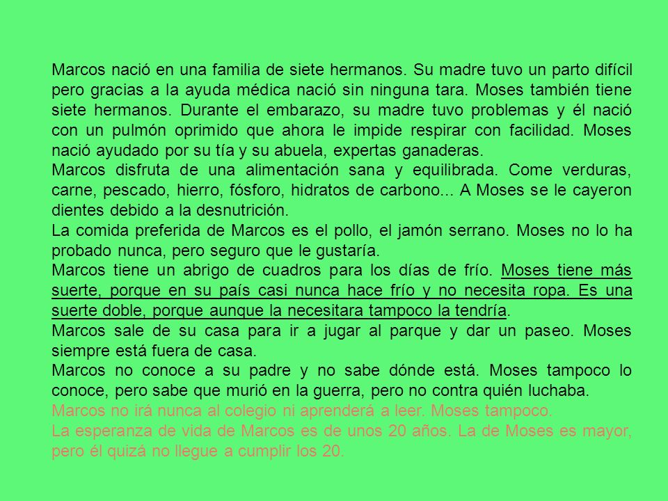 Marcos es un setter irlandés.Moses, un niño africano.