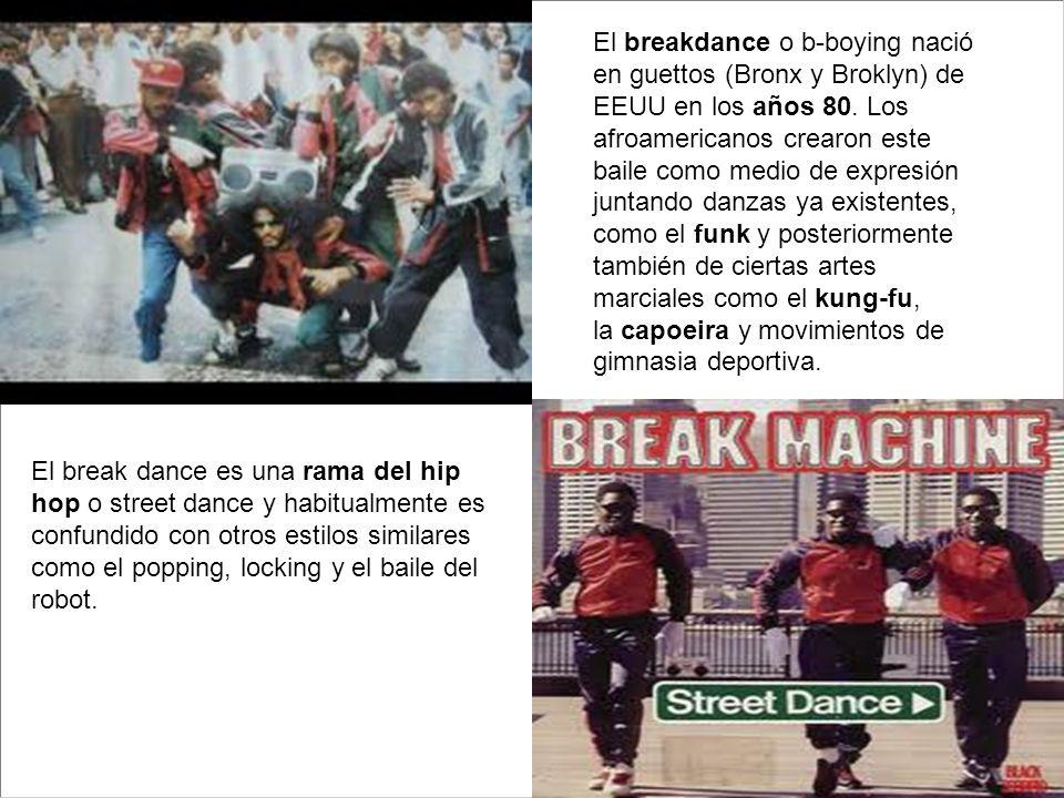 El breakdance o b-boying nació en guettos (Bronx y Broklyn) de EEUU en los años 80. Los afroamericanos crearon este baile como medio de expresión junt