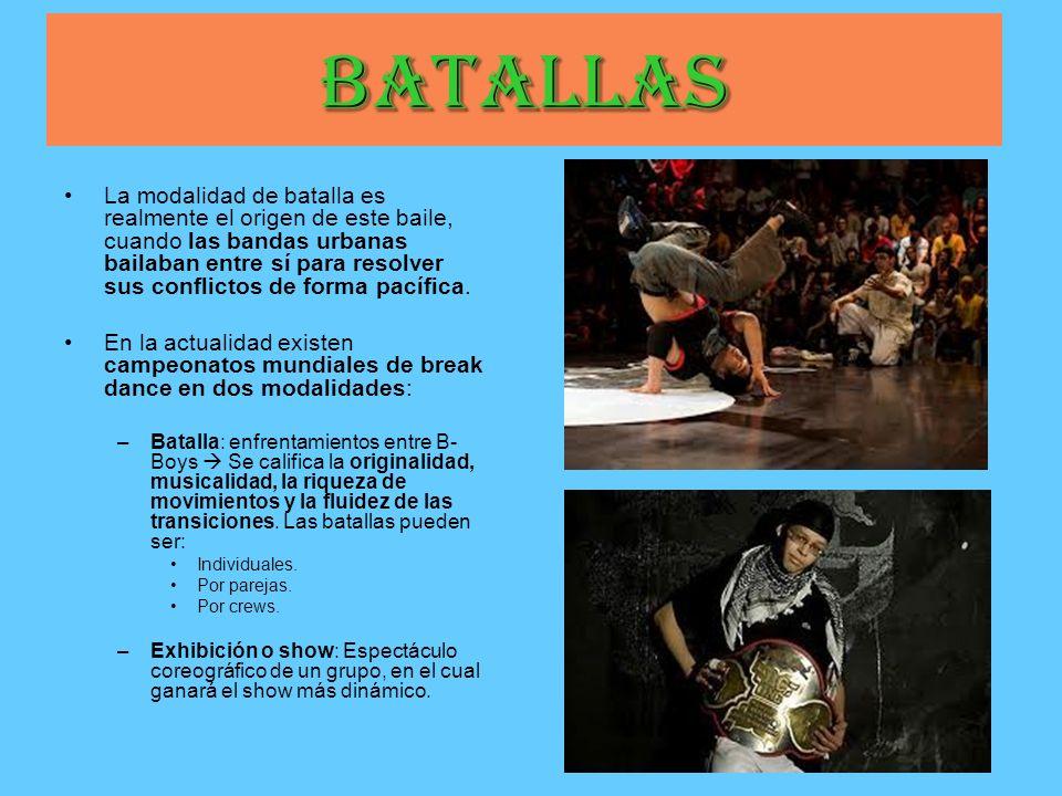 Batallas La modalidad de batalla es realmente el origen de este baile, cuando las bandas urbanas bailaban entre sí para resolver sus conflictos de for