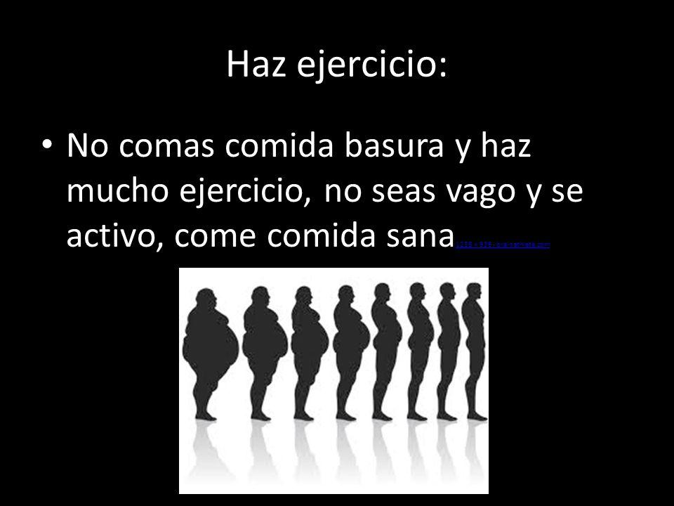 Haz ejercicio: No comas comida basura y haz mucho ejercicio, no seas vago y se activo, come comida sana 1256 × 936 - brainathlete.com 1256 × 936 - bra