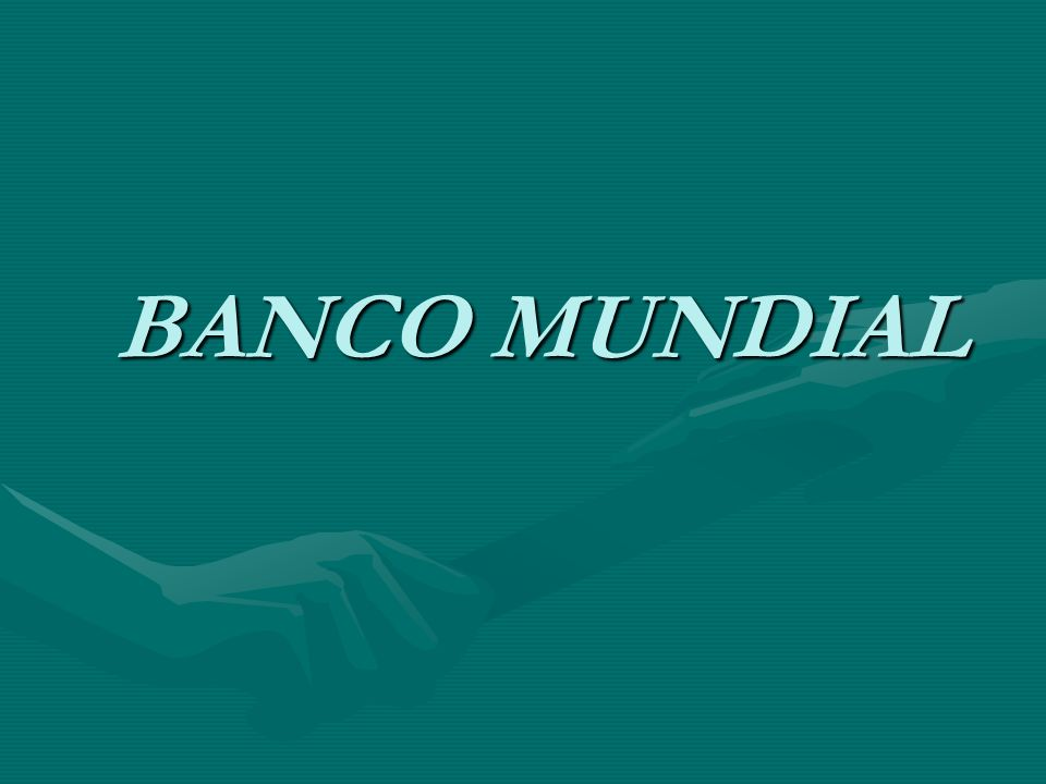 LA FUNCION DEL BANCO MUNDIAL LA FUNCION DEL BANCO MUNDIAL El Banco Mundial presta apoyo tanto a los países desarrollados como a los países en desarrollo en la forma de financiamiento, garantías, estudios analíticos y de asesoría, alivio de la deuda, iniciativas para el fortalecimiento de la capacidad y actividades de seguimiento y promoción a nivel mundial.