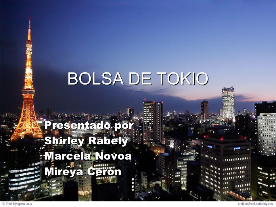 PERFIL DE LA COMPAÑIA Nombre: Bolsa De Valores De Tokio, Inc..