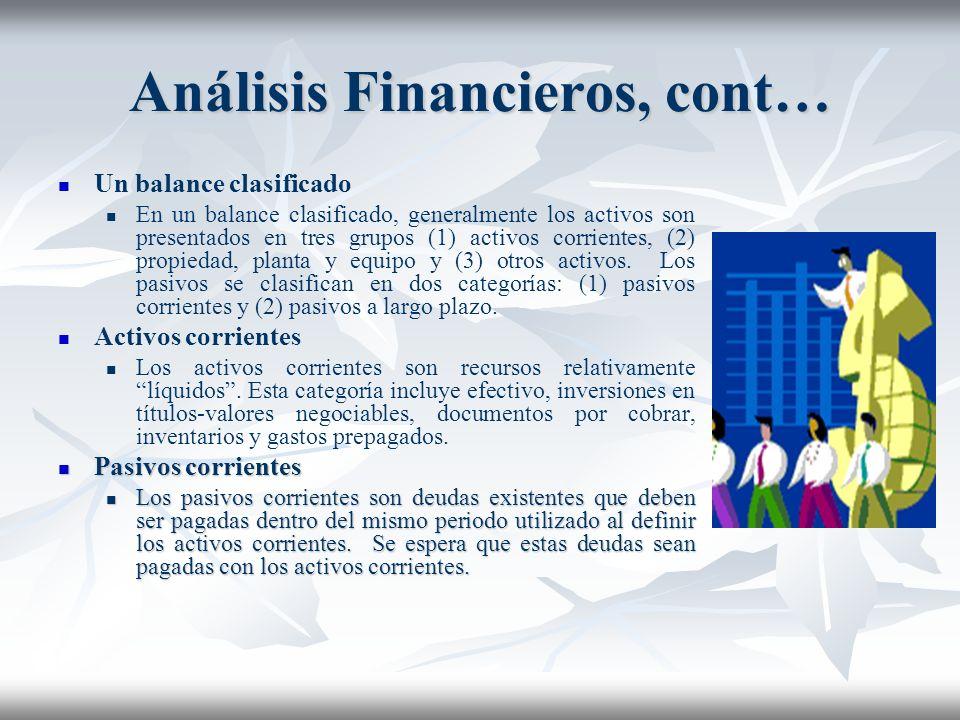 Análisis de Estados Financieros Los estados financieros están diseñados para ayudar a los usuarios en la identificación de las relaciones y tendencias
