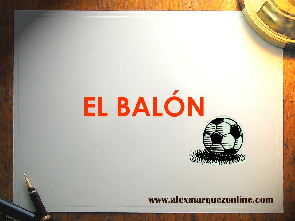 EL BALÓN www.alexmarquezonline.com