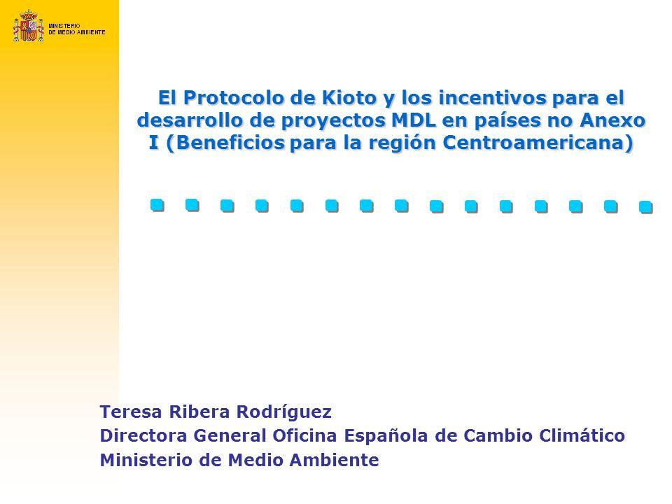 El Protocolo de Kioto y los incentivos para el desarrollo de proyectos MDL en países no Anexo I (Beneficios para la región Centroamericana) Teresa Rib