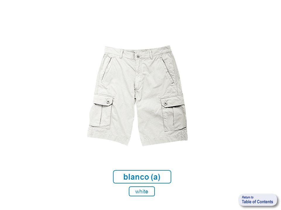 blanco (a) white