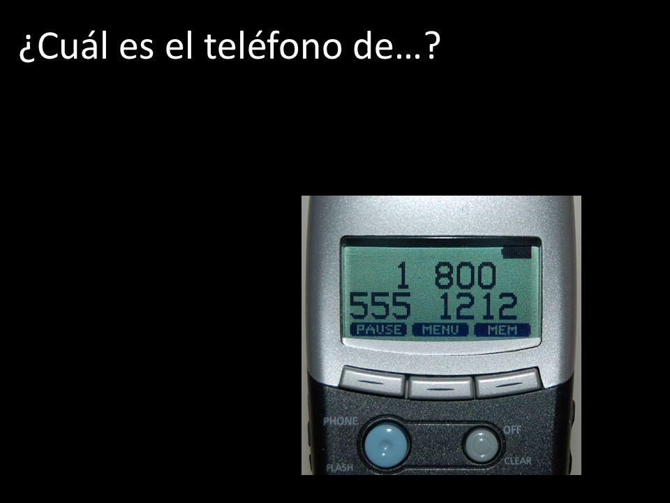 ¿Cuál es el teléfono de…?