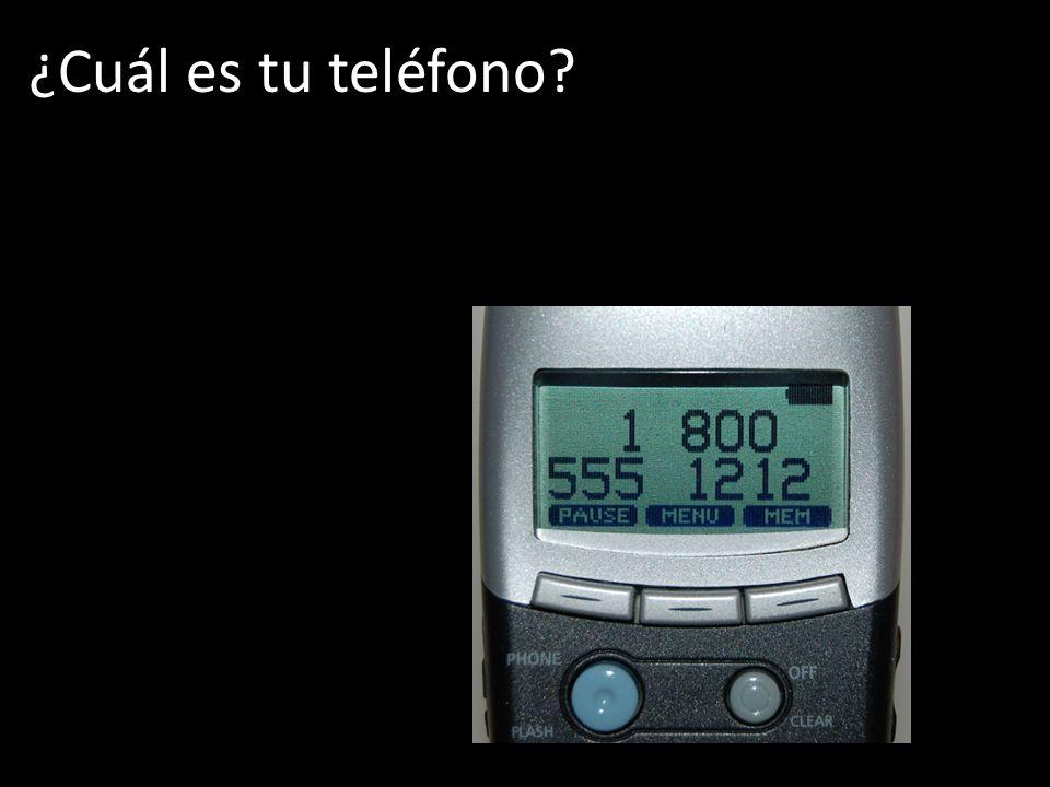 ¿Cuál es tu teléfono?