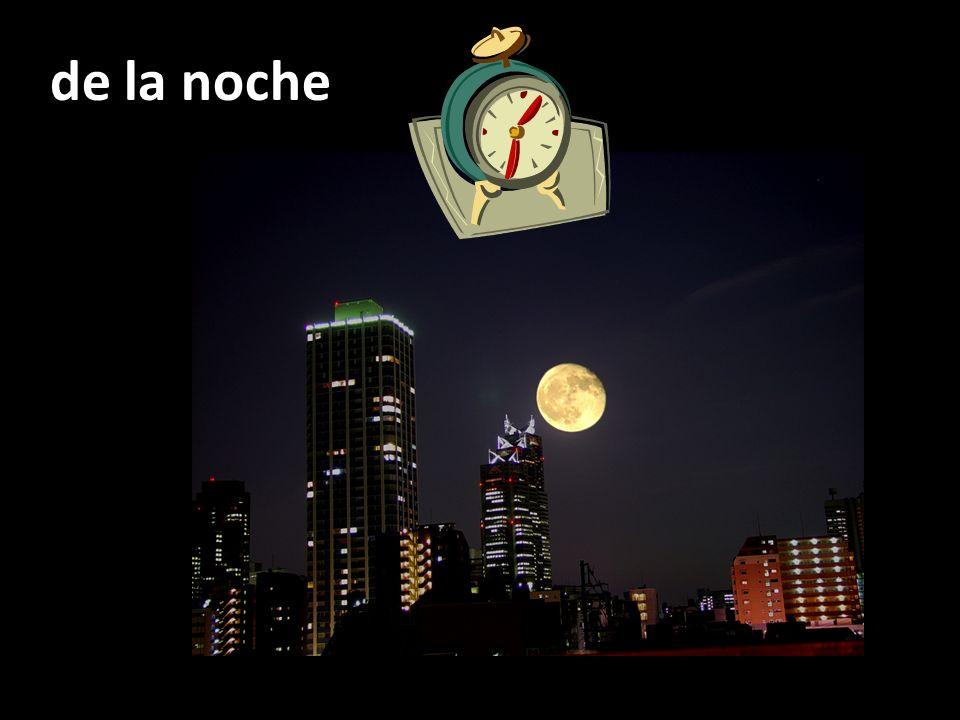 de la noche