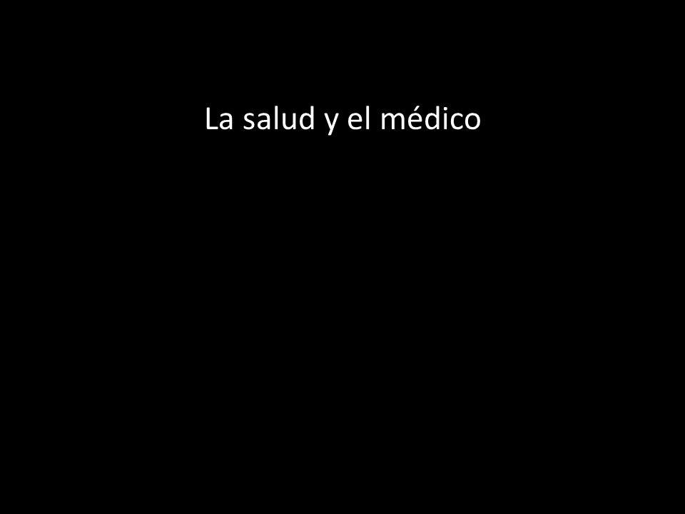 La salud y el médico
