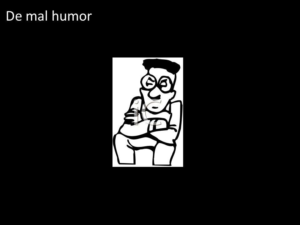 De mal humor
