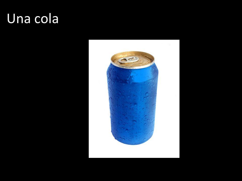 Una cola