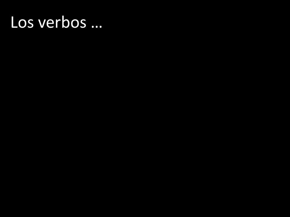 Los verbos …