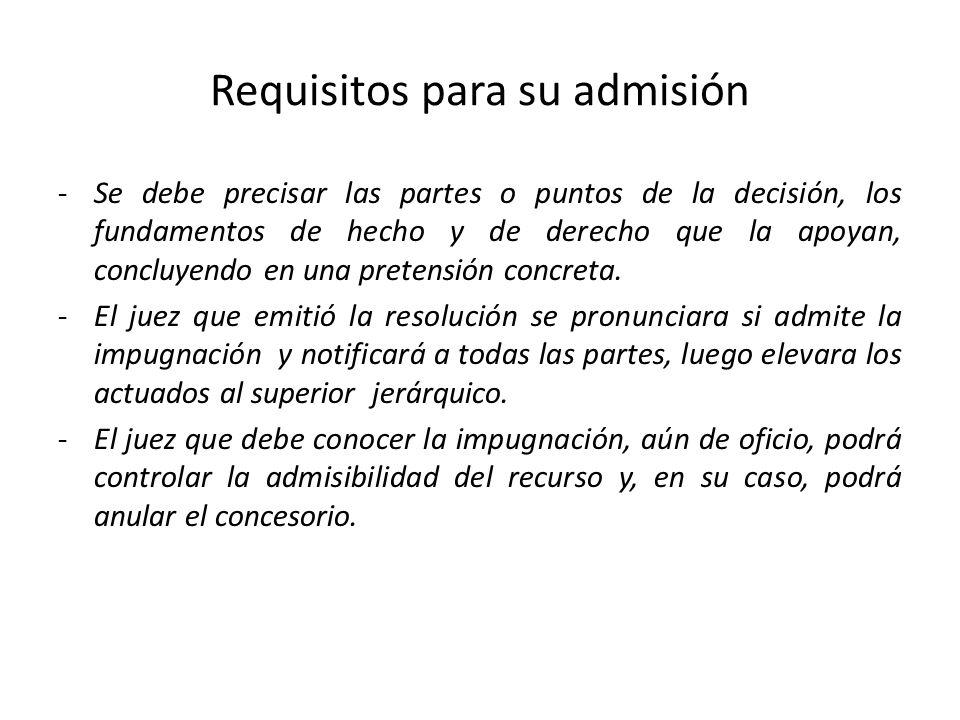 Requisitos para su admisión -Se debe precisar las partes o puntos de la decisión, los fundamentos de hecho y de derecho que la apoyan, concluyendo en