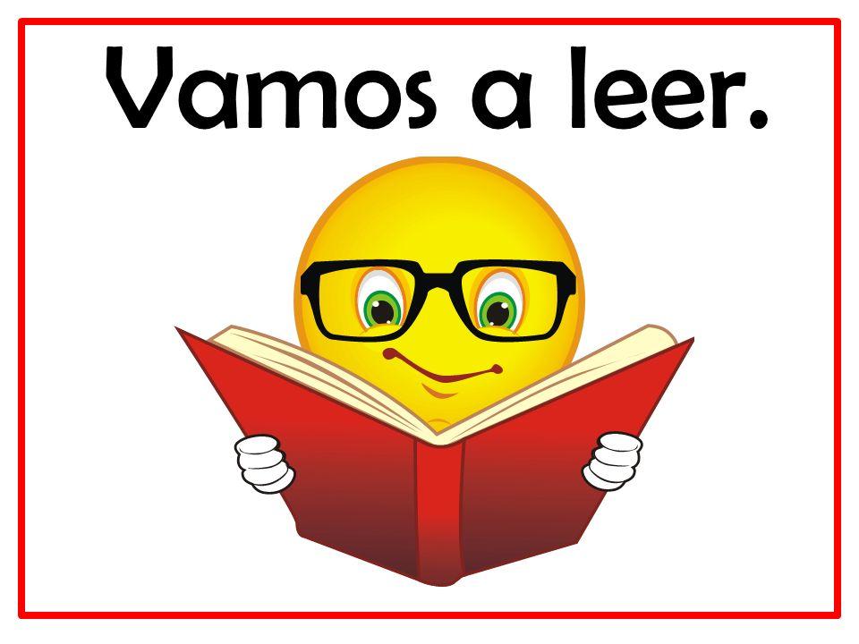 Vamos a leer.